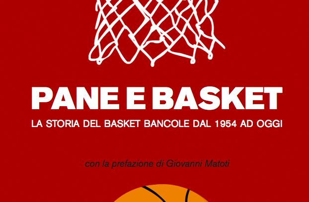 Pane e Basket: il libro del 60esimo del Basket Bancole